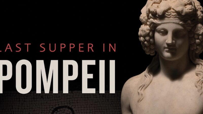"""""""Last Supper in Pompei"""""""